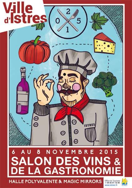 Le salon des vins et de la gastronomie investit istres du for Le salon de la gastronomie
