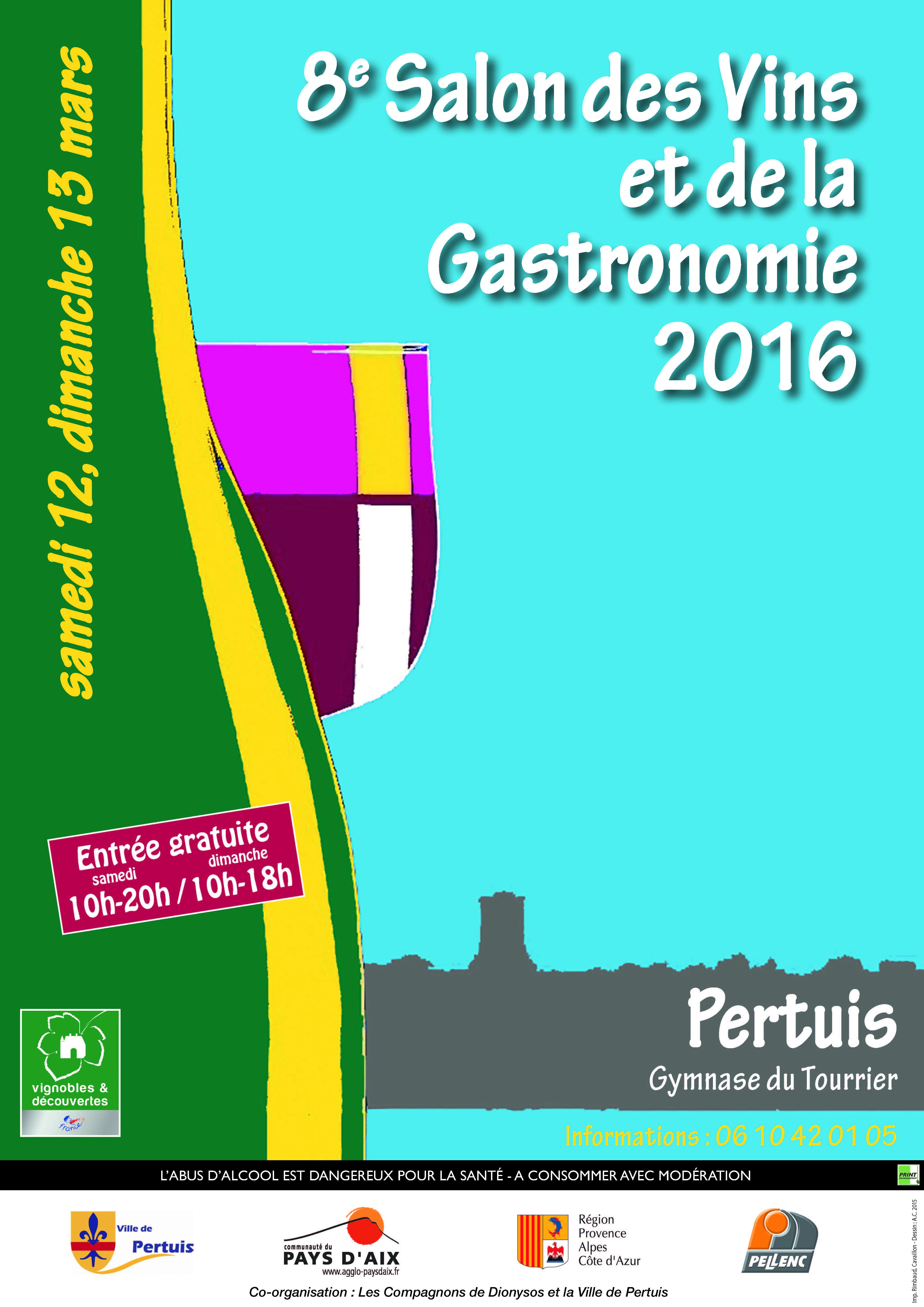 8e salon des vins et de la gastronomie de pertuis les 12 for Calendrier salon des vins