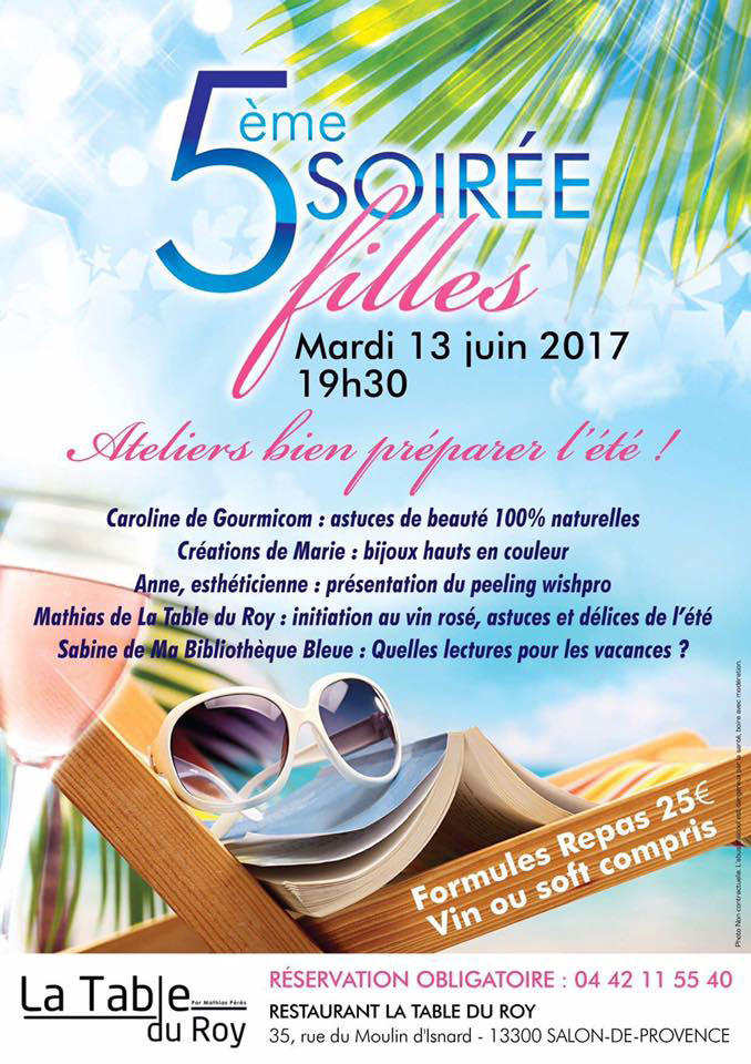 Soir e filles ateliers bien pr parer l t le 13 juin - Restaurant salon de provence la table du roy ...